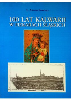100 lat Kalwarii w Piekarach Śląskich