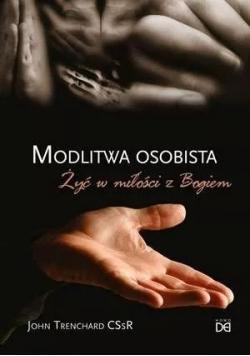 Modlitwa osobista żyć w miłości z Bogiem