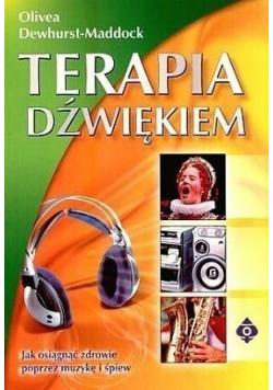 Terapia dźwiękiem Jak osiągnąć zdrowie poprzez muzykę i śpiew