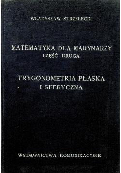 Matematyka dla marynarzy część druga Trygonometria płaska i sferyczna