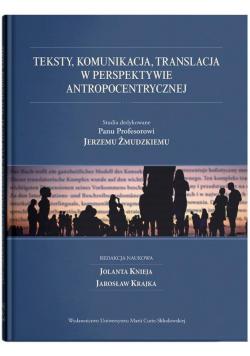 Teksty, komunikacja, translacja w perspektywie...