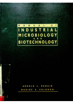 Manual of industrial microbiology and biotechnology
