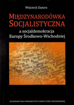 Międzynarodówka Socjalistyczna a socjaldemokracja Europy Środkowo Wschodniej