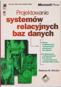 Projektowanie systemów relacyjnych baz danych plus CD