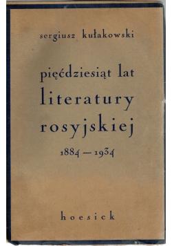 Pięćdziesiąt lat literatury rosyjskiej  1939 r .
