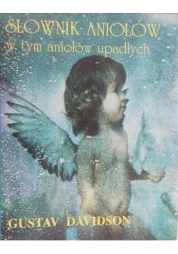 Słownik aniołów w tym aniołów upadłych
