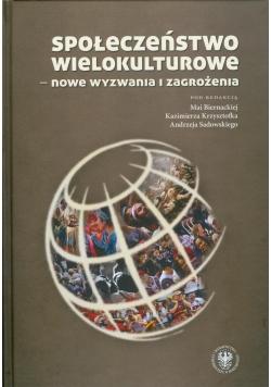 Społeczeństwo wielokulturowe nowe wyzwania i zagrożenia