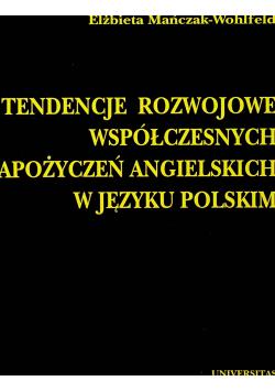 Tendencje rozwojowe współczesnych zapożyczeń angielskich w języku polskim