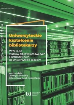 Uniwersyteckie kształcenie bibliotekarzy