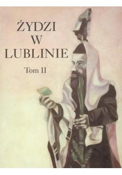 Żydzi w Lublinie Tom II