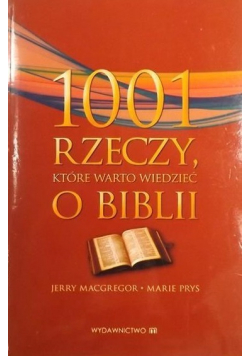 1001 rzeczy które warto wiedzieć o biblii