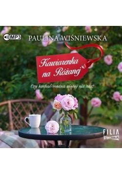 Kawiarenka na Różanej audiobook