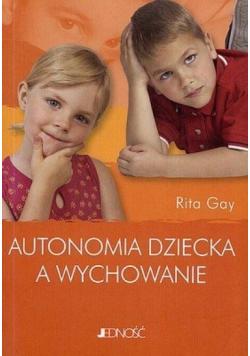 Autonomia dziecka a wychowanie
