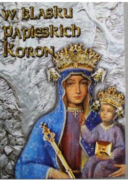 W Blasku Papieskich Koron