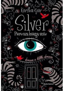Silver Pierwsza księga snów
