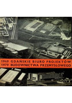 1949 1979 Gdańskie biuro projektów budownictwa przemysłowego