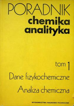 Poradnik chemika analityka tom 1