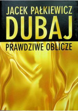 Dubaj Prawdziwe oblicze