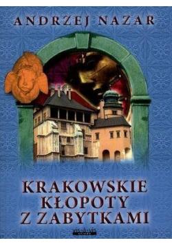 Krakowskie kłopoty z zabytkami