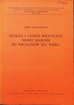 Geneza i ustrój polityczny nowej marchii do początków XIV wieku