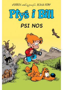 Ptyś i Bill Tom 4 Psi nos