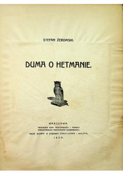 Duma o Hetmanie 1908r