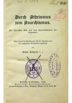 Durch Atheismus zum Anarchismus 1900 r.