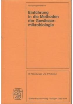 Einfuhrung in die Methoden der Gewasser mikrobiologie