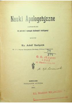 Nauki apologetyczne zastosowane do potrzeb i wymagań duchownych inteligencyi 1901 r.