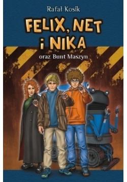 Felix Net i Nika oraz Bunt Maszyn