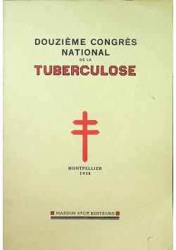 Douzieme congres national de la tuberculose