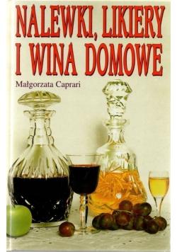 Nalewki likiery i wina domowe