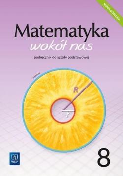 Matematyka Wokół nas SP 8 Podr. 2021 WSiP