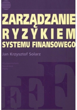 Zarządzanie ryzykiem systemu finansowego