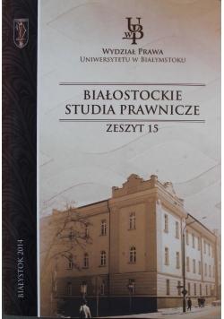 Białostockie studia prawnicze zeszyt 15