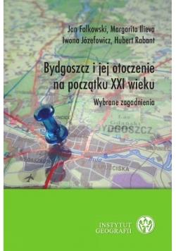 Bydgoszcz i jej otoczenie na początku XXI wieku