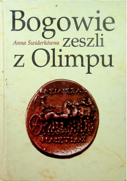 Bogowie zeszli z Olimpu