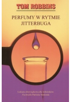Perfumy w rytmie Jitterbuga