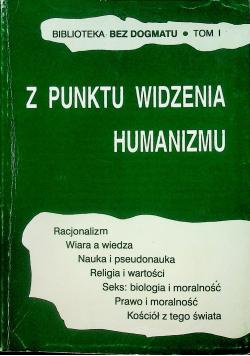 Z punktu widzenia humanizmu