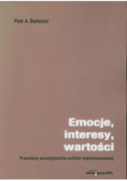 Emocje, interesy, wartości