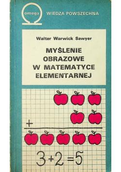 Myślenie obrazowe w matematyce elementarnej