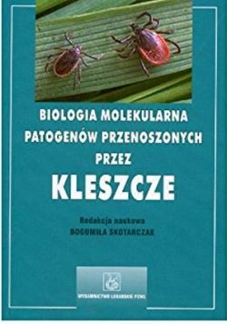 Biologia molekularna patogenów przenoszonych przez kleszcze