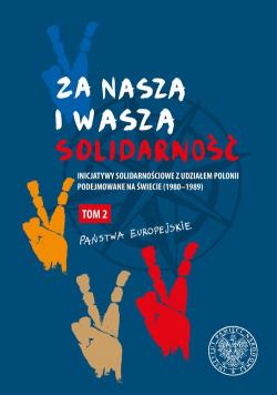 Za naszą i waszą Solidarność Tom 2