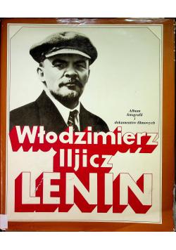 Włodzimierz Iljicz Lenin Album fotografii i dokumentów filmowych
