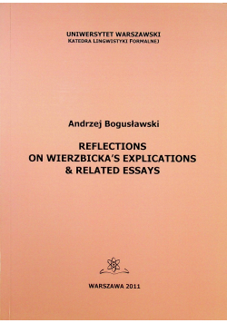 Reflections on Wierzbickas explications and related essay