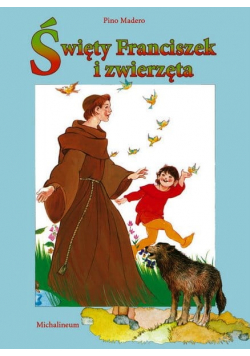 Święty Franciszek i zwierzęta