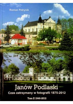 Janów Podlaski Czas zatrzymany w fotografii 1875 - 2012