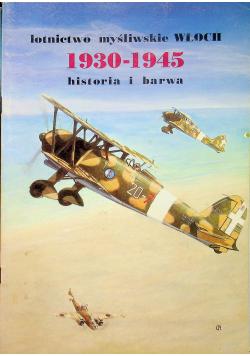 Lotnictwo myśliwskie Włoch 1930 1945 historia i barwa