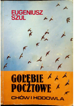 Gołębie pocztowe chów i hodowla