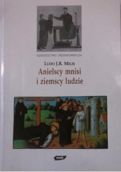 Anielscy mnisi i ziemscy ludzie